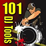 101 DJ Tools (Elements and Sound Effects)