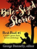 img - for Bite-Sized Stories: A Multi-Genre Flash Fiction Anthology (Flash Flood Book 1) book / textbook / text book