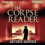 The Corpse Reader | Antonio Garrido,Thomas Bunstead (translator)