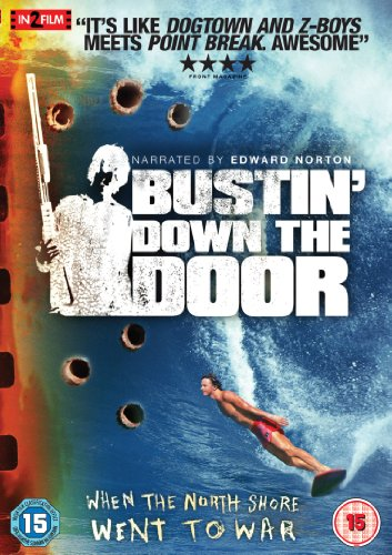 Bustin' Down The Door [DVD] [2008]