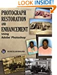 Photograph Restoration and Enhancemen...