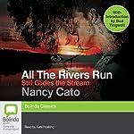 Still Glides the Stream: All the Rivers Run, Book 3 | Nancy Cato
