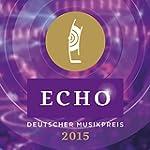 Echo - Deutscher Musikpreis 2015