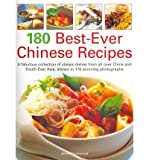img - for 180 Best-ever Chinese Recipes: A Fabulous Collection of Classic Dishes from All Over China and South East Asia, Shown in 170 Stunning Photographs (Paperback) - Common book / textbook / text book