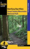 Randy Johnson Great Smoky Mountains National Park (Falcon Guides Best Easy Day Hikes)