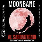 Moonbane | Al Sarrantonio
