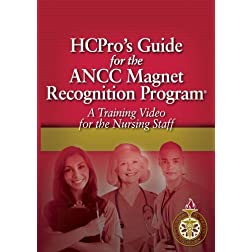 HCPro's Guide for the ANCC Magnet Recognition ProgramR
