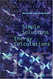 img - for Simple Solutions to Energy Calculations, Fourth Edition book / textbook / text book