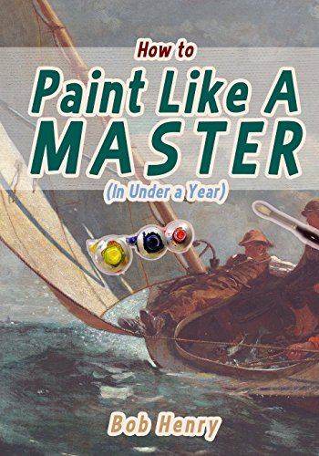 How to Paint Like a Master (In Under a Year)