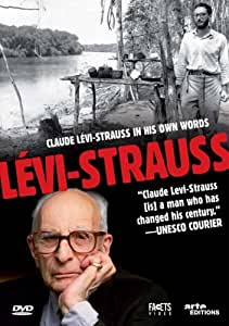 Claude Levi-Strauss in His Own Words
