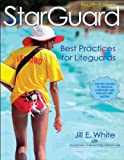 img - for StarGuard With Web Resource-4th Edition: Best Practices for Lifeguards book / textbook / text book