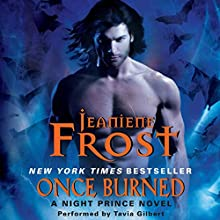 Once Burned: A Night Prince Novel, Book 1 Audiobook by Jeaniene Frost Narrated by Tavia Gilbert
