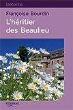 """Afficher """"héritier des beaulieu (L')"""""""
