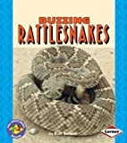 Buzzing Rattlesnakes (Turtleback School & Library Binding Edition)