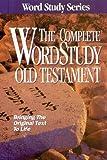 Complete Word Study Old Testament: KJV Edition