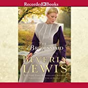 The Bridesmaid: Home to Hickory Hollow, Book 2 | [Beverly Lewis]