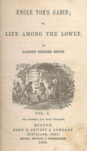 Harriet Beecher Stowe - UNCLE TOM'S CABIN - [ANNOTATED] (English Edition)