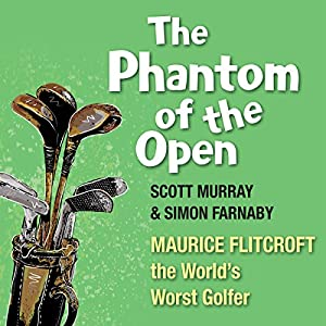 The Phantom of the Open Audiobook