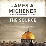 The Source: A Novel (       UNABRIDGED) by James A. Michener Narrated by Larry McKeever