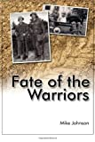 Fate of the Warriors (142597824X) by Johnson, Mike