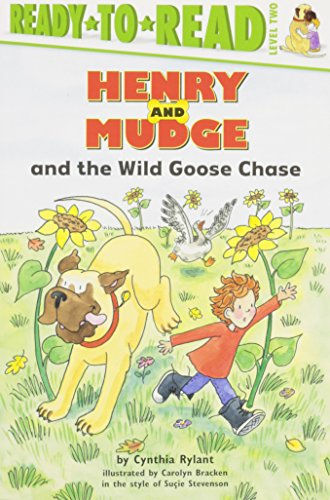 Henry and Mudge and the Wild Goose Chase: The Twenty-Third Book of Their Adventures (Henry and Mudge Ready-to-Read)