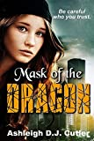 img - for Mask of the Dragon (Rise of the Dragonfly) (Volume 1) book / textbook / text book