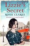 Lizzie's Secret (The Workshop Girls) (kindle edition)