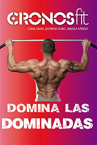 Domina las Dominadas (Spanish Edition)