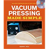 Vacuum Pressing Made Simple: A Book and Step-by-Step Companion DVD