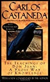 The Teachings of Don Juan: A Yaqui Way of Knowledge (0671600419) by Castaneda, Carlos
