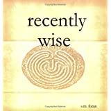 Recently Wise ~ Sean Foran
