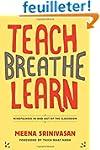Teach, Breathe, Learn: Mindfulness in...