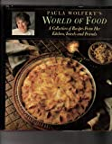 Paula Wolfert's world of food: A collection of recipes from her kitchen, travels, and friends (0060159553) by Wolfert, Paula