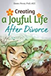 Creating a Joyful Life After Divorce