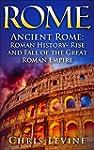 Rome: Ancient Rome: Roman History - R...