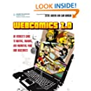 Webcomics 2.0: An Insider's Guide to Writing, Drawing and Promoting Your Own Webcomics