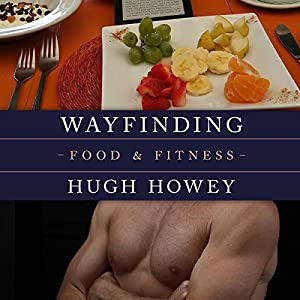 Wayfinding - Food and Fitness Audiobook