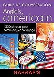 Harrap's guide de conversation Anglais Américain