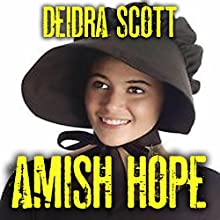 Amish Hope Audiobook by Deidra Scott Narrated by Elaine Pilgrim