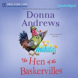 The Hen of the Baskervilles: A Meg Langslow Mystery, Book 15 | [Donna Andrews]