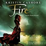 Fire: Graceling, Book 2 (       UNABRIDGED) by Kristin Cashore Narrated by Emma Powell