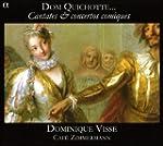 Dom Quichotte : Cantates & concertos...