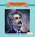 Albert Einstein: Brilliant Scientist (Beginner Biographies)