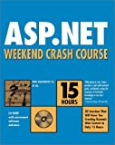 img - for ASP.NET Weekend Crash Course by Robert Standefer III (15-Oct-2001) Paperback book / textbook / text book