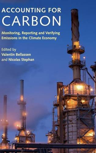 Accounting for Carbon: Monitoring, Reporting and Verifying Emissions in the Climate Economy (Carbon Accounting compare prices)