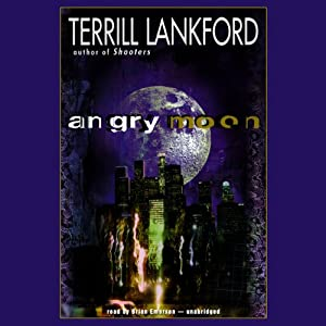 Angry Moon | [Terrill Lankford]