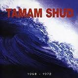 1968-1972 Evolution & Goolutionites by Tamam Shud