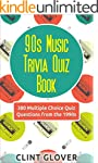 90s Music Trivia Quiz Book: 380 Multi...