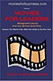 By Colleen Striegel Movies for Leaders: Management Lessons from Four All-Time Great Films (Management Goes to the Movies [Paperback]