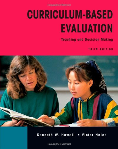 Curriculum-Based Evaluation: Teaching and Decision Making